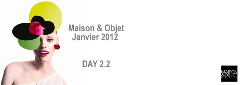 Maison Objet Janvier 2012