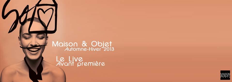 Suivez Maison&Objet en Live #MO13