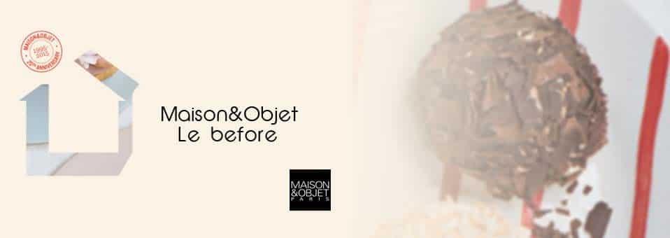 Maison & Objet Janvier – Le Before #MO15
