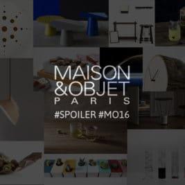 Maison&Objet Septembre 2016 – Le Before
